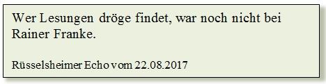 Zitat - Rüsselsleimer Echo 22.08.2017